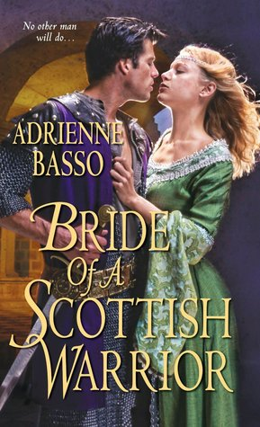 Book Review-Bride Of a Scottish Warrior by Adrienne Basso