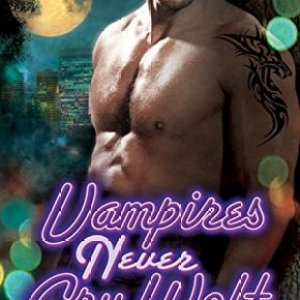 Spotlight and Book Review-Vampires Never Cry Wolf