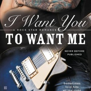 Book Review-I Want You To Want Me
