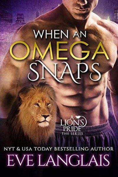 Blog Blitz: When An Omega Snaps: Excerpt and Giveaway