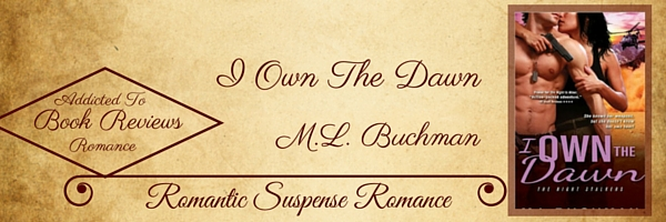 Book Review-I Own The Dawn by M.L. Buchman
