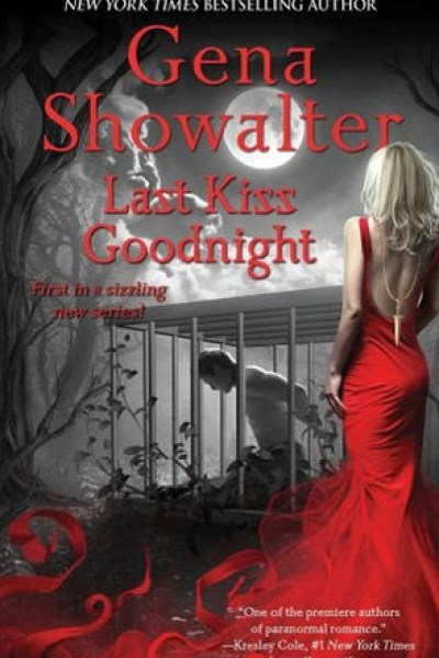Book Review-Last Kiss Goodnight by Gena Showalter