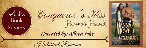 Audio Book Review-Conqueror's Kiss by Hannah Howell