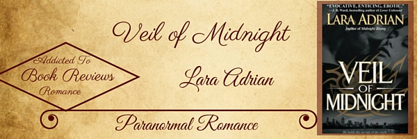 Book Review-Veil of Midnight by Lara Adrian