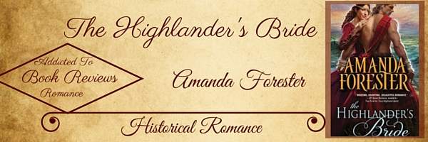 Book Review-The Highlander's Bride by Amanda Forester