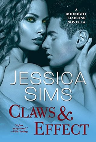 Claws & Effect (Midnight Liaisons, #3.6)