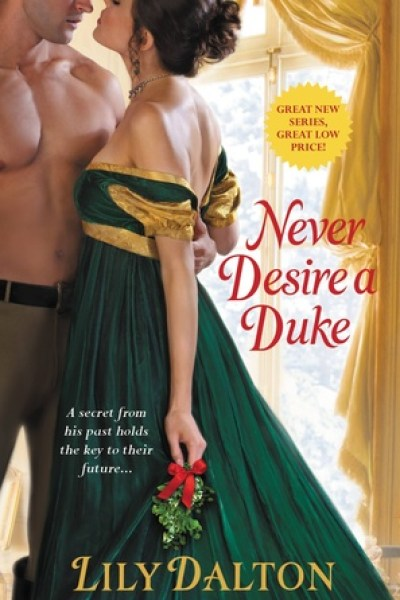 Book Review-Never Desire A Duke by Lily Dalton