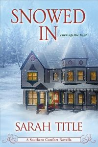 Book Review and Tour: Snowed In by Sarah Title