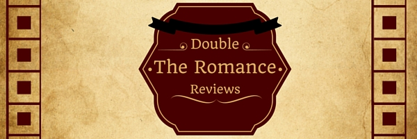 Double The Romance Review: To Love and To Cherish & Forever and Always