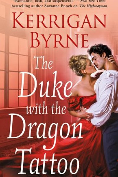 Book Review-The Duke with the Dragon Tattoo by Kerrigan Byrne