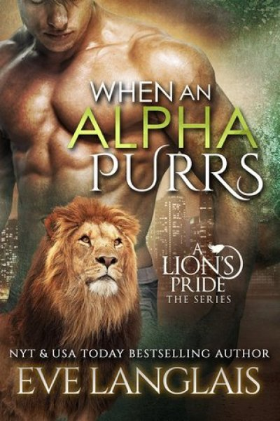 Book Review-When An Alpha Purrs by Eve Langlais