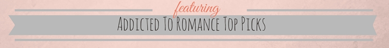Addicted To Romance Top Picks