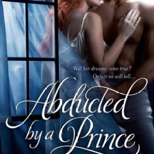 Book Review-Abducted By A Prince by Olivia Drake