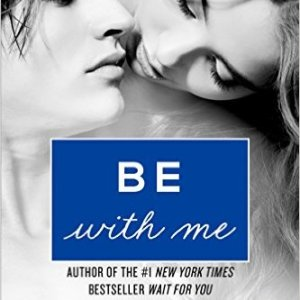 Book Review-Be With Me by J.Lynn