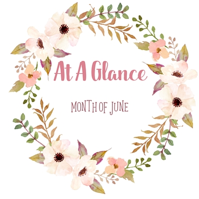 At A Glance: Month of June