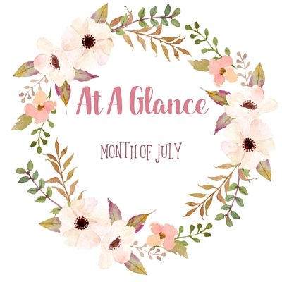 At A Glace: Month Of July