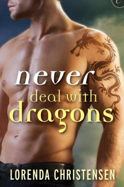 Book Review-Never Deal With Dragons by Lorenda Christensen