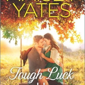 Quickie Book Review-Tough Luck Hero by Maisey Yates