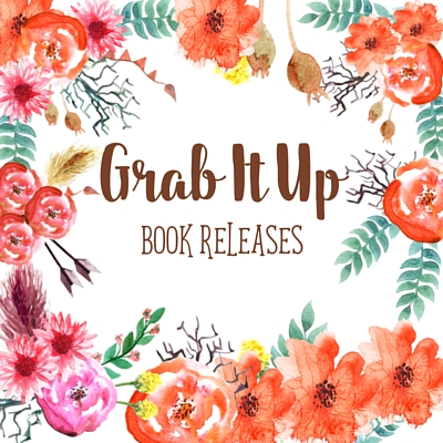 Grab It Up: Book Releases for August 30 2016