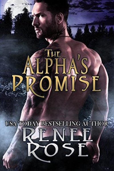 ARC Book Review-The Alpha's Promise by Renee Rose