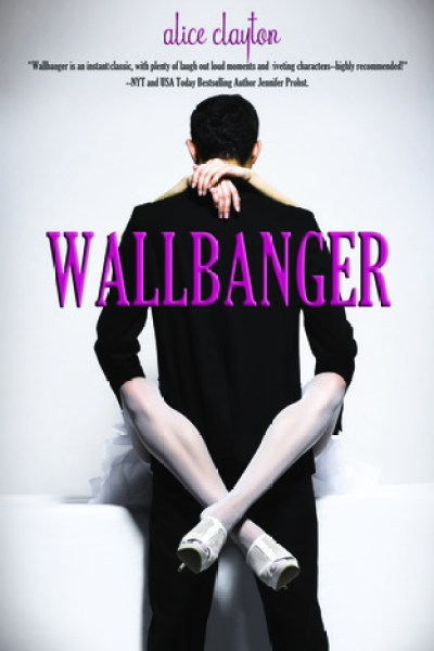 Book Review-Wallbanger by Alice Clayton