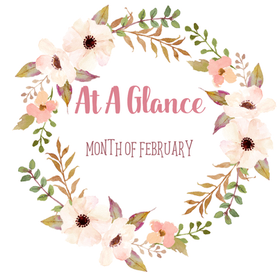 At A Glance: Month of February
