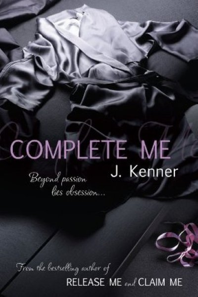 Triple Book Review-Release Me, Claim Me, Complete Me by J. Kenner
