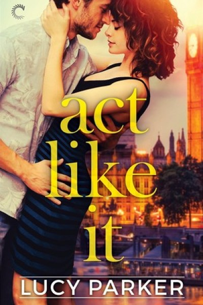 Book Review-Act Like It by Lucy Parker