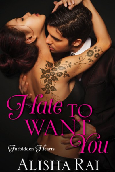 Book Review-Hate To Want You by Alisha Rai