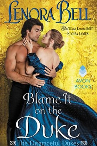 Book Review-Blame It On The Duke by Lenora Bell