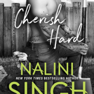 Book Review-Cherish Hard by Nalini Singh