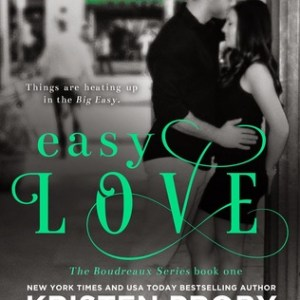 Book Review-Easy Love by Kristen Proby