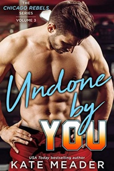 Book Review-Undone By You by Kate Meader