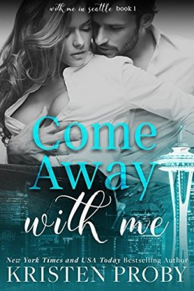 Book Review-Come Away With Me by Kristen Proby