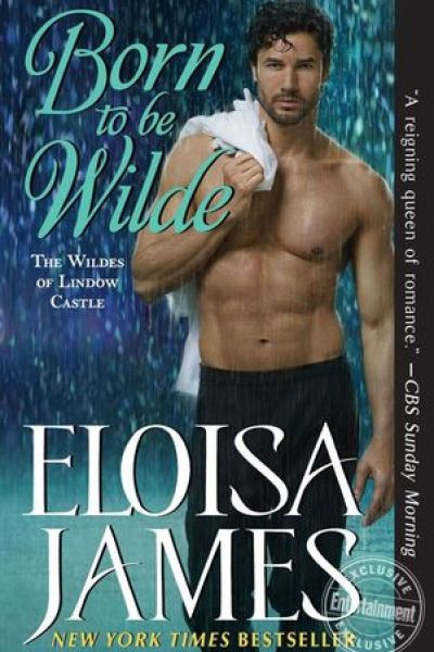 Audio Book Review-Born To Be Wilde by Eloisa James