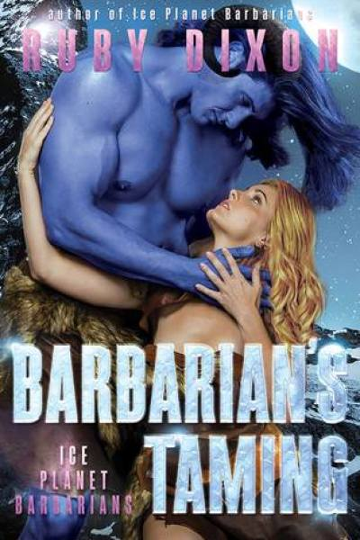 Book Review-Barbarian's Taming by Ruby Dixon