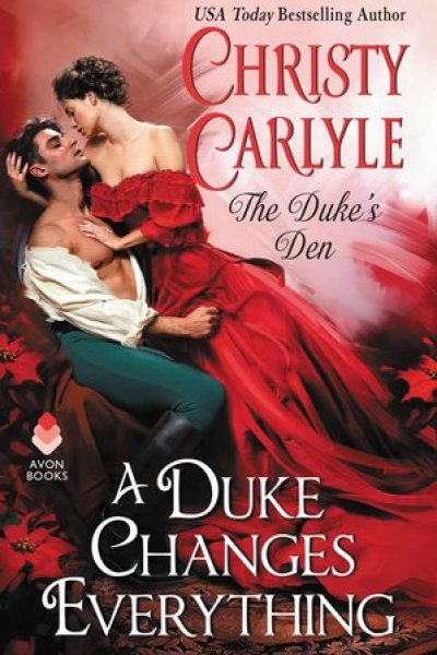 Book Review-A Duke Changes Everything by Christy Carlyle