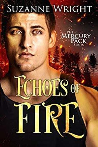 Quickie Book Review-Echoes of Fire by Suzanne Wright