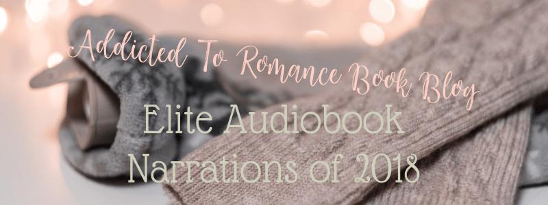 The Elite Romance 2018: Audiobook Narrations