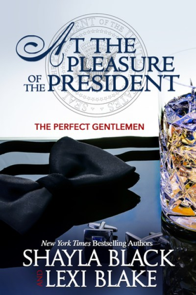 Book Review-At The Pleasure of the President by Shayla Black and Lexi Blake