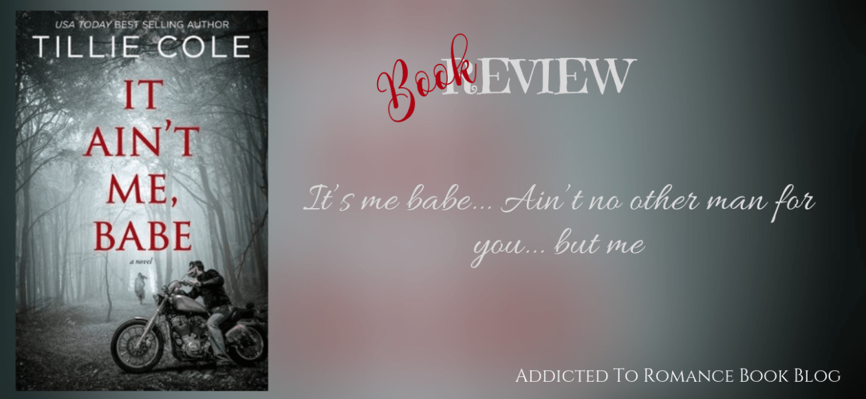 Book review-It Ain't Me Babe by Tillie Cole