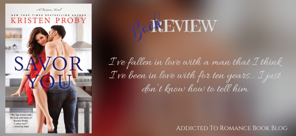 Book Review-Savor You by Kristen Proby