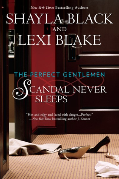 Book Review-Scandal Never Sleeps by Shayla Black and Lexi Blake