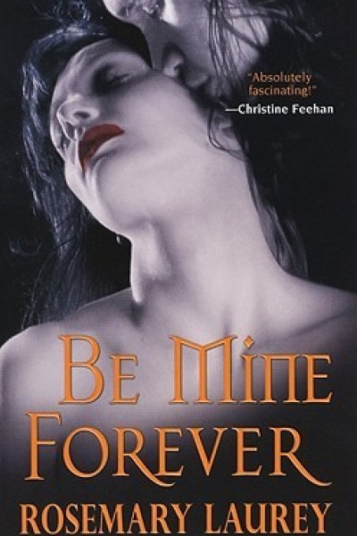 Book Review-Be Mine Forever by Rosemary Laurey