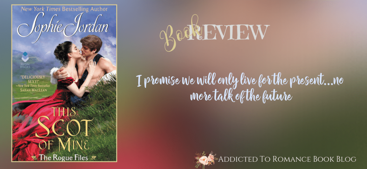 Book Review-This Scot of Mine by Sophie Jordan