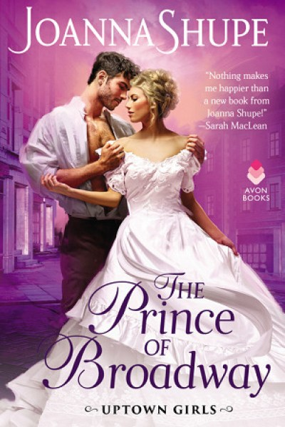 Quickie Book Review-The Prince of Broadway by Joanna Shupe