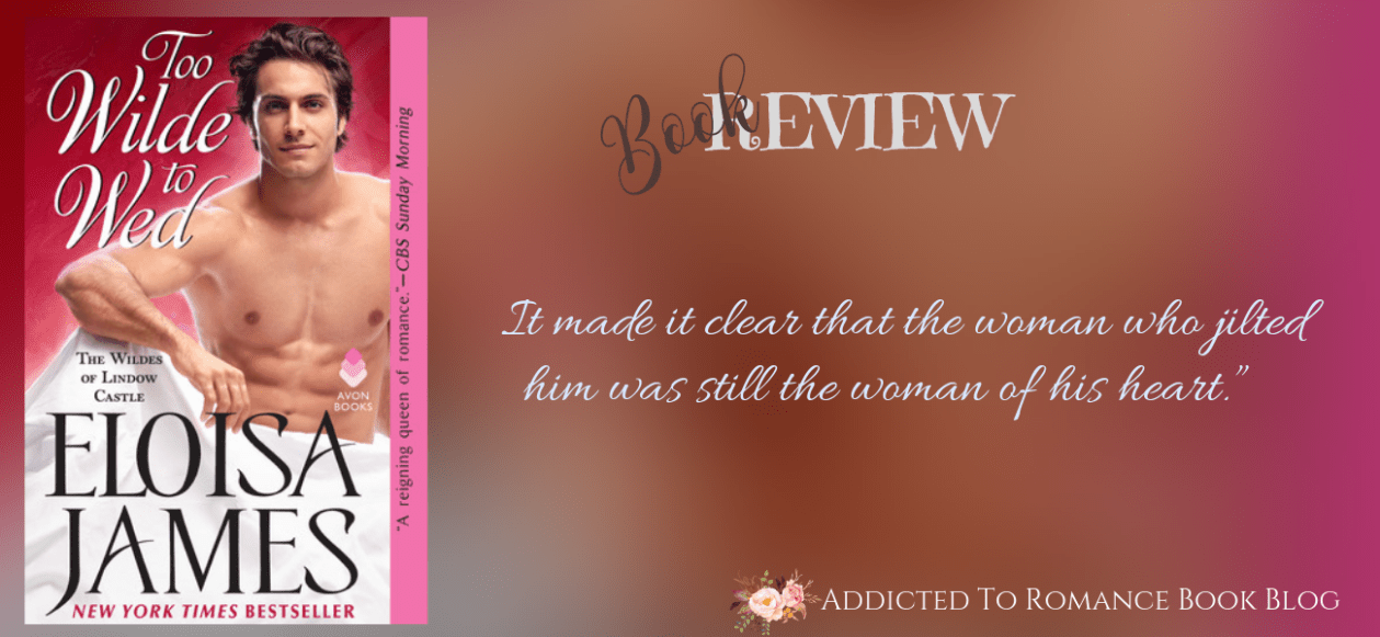 Book Review- Too Wilde To Love by Eloisa James