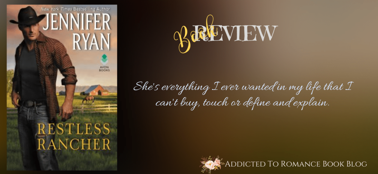 Book Review-Restless Rancher by Jennifer Ryan