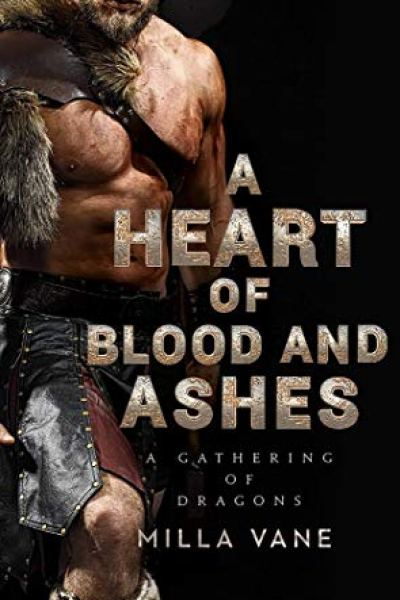 Book Review-A Heart of Blood and Ashes by Milla Vane