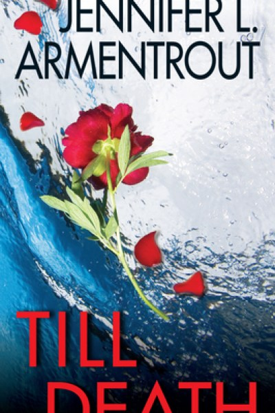 Book Review-Till Death by Jennifer L. Armentrout